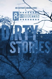 Dirty Stories (2020) EightShots Hot Video