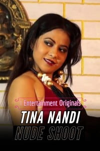 Tina Nandi Nude Shoot Part 1 (2020) iEntertainment