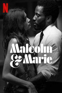 Download Malcolm & Marie (2021) Full Movie In Hindi (Dual Audio) 480p [300MB]