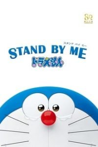 Download Stand by Me Doraemon (2014) Full Movie In Hindi (Dual Audio) 720p [900MB] | 480p [300MB]
