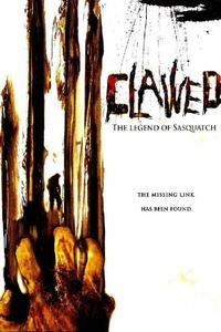 Download Clawed The Legend of Sasquatch (2005) Full Movie In Hindi (Dual Audio) 480p [300MB]