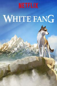 Download Netflix White Fang (2018) Full Movie In Hindi (Dual Audio) 720p [800MB] | 480p [300MB]