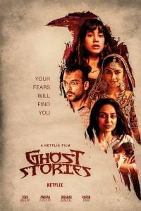 Download Ghost Stories (2020) Full Movie In Hindi (Dual Audio) 480p [300MB] | 720p [1GB]| Netflix Horror Movie