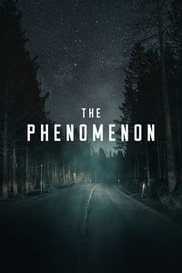 Download The Phenomenon (2020) Full Movie In (English With Subtitles) 480p [300MB]