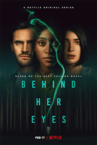 Download Netflix Behind Her Eyes (2021) Season 1 {English With Hindi Subtitles} 720p [300MB]