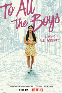 Download To All the Boys Always and Forever (2021) Full Movie In Hindi 720p (1.2GB) | 480p (500MB)