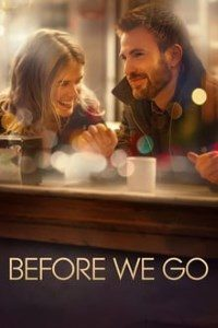 Download Before We Go (2014) Full Movie In {Hindi Subtitles} 480p [300MB]    720p [800MB]