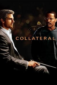 Download Collateral (2004) Full Movie In (Hindi-English) 480p [300MB] || 720p [1GB]