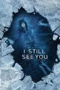 Download I Still See You (2018) Full Movie In {Hindi Subtitles} 480p [300MB]    720p [750MB]